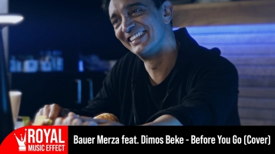 Bauer Merza feat. Dimos Beke - Before You Go (Cover)